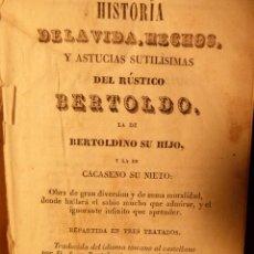 Libros antiguos: HISTORIA DE LA VIDA, HECHOS Y ASTUCIAS SUTILÍSIMAS DEL RÚSTICO BERTOLDO. Lote 90714310