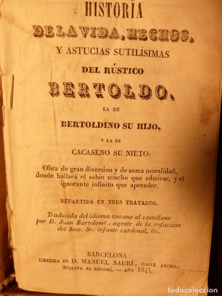 Libros antiguos: HISTORIA DE LA VIDA, HECHOS Y ASTUCIAS SUTILÍSIMAS DEL RÚSTICO BERTOLDO - Foto 4 - 90714310