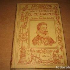 Libros antiguos: VIDA Y SEMBLANZA CERVANTES , MONTANER Y SIMON AÑO 1916. Lote 91749610