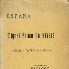Libros antiguos: ESPAÑA. MIGUEL PRIMO DE RIVERA. PRÓLOGO DE BENITO MUSSOLINI, POR FERNANDO C. DUARTE. AÑO 1923. (7.1). Lote 91846435