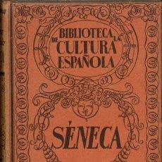 Libros antiguos: SÉNECA, POR, FRANCISCO VERA. AÑO 1935? (7.1). Lote 92258345