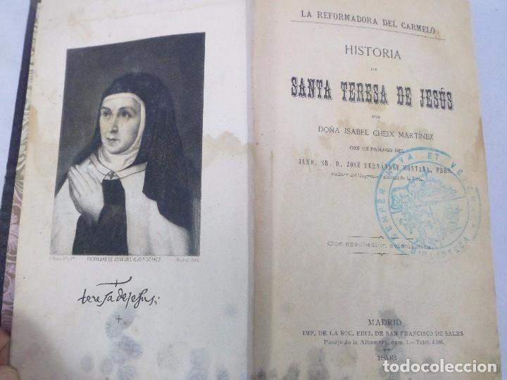 LA REFORMADORA DEL CARMELO . HISTORIA DE SANTA TERESA DE JESÚS. ISABEL CHEIX MARTÍNEZ. 1893 (Libros Antiguos, Raros y Curiosos - Biografías )
