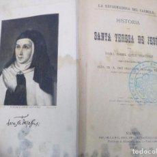 Libros antiguos: LA REFORMADORA DEL CARMELO . HISTORIA DE SANTA TERESA DE JESÚS. ISABEL CHEIX MARTÍNEZ. 1893. Lote 92835680