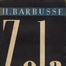 Libros antiguos: ZOLA, POR HENRY BARBUSSE. AÑO 1932. (8.1). Lote 93014360