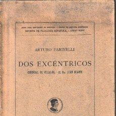 Libros antiguos: DOS EXCÉNTRICOS: CRISTOBAL DE VILLALÓN - EL DR. JUAN HUARTE (A. FARINELLI 1936) SIN USAR. Lote 93605290