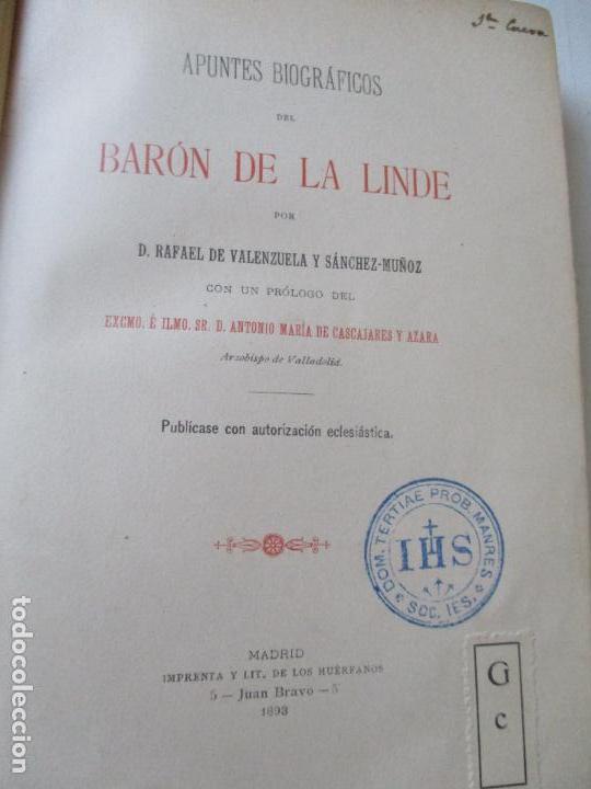 APUNTES BIOGRÁFICOS DEL BARÓN DE LA LINDE-RAFAEL DE VALENZUELA Y SÁNCHEZ-MUÑOZ.1893-IMPRENTA Y LIT. (Libros Antiguos, Raros y Curiosos - Biografías )