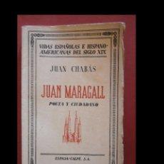 Livros antigos: JUAN MARAGALL. POETA Y CIUDADANO. JUAN CHABÁS. Lote 94153900