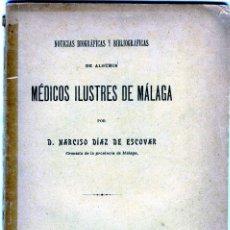 Libros antiguos: NOTICIAS BIOGRAFICAS Y BIBLIOGRAFICAS-MEDICOS ILUSTRES DE MALAGA-PAGINAS 90-LEER DESCRIPCION LOTE .. Lote 94254965