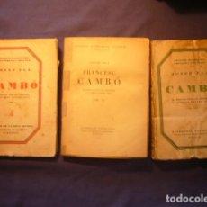 Libros antiguos: JOSEP PLA: - FRANCESC CAMBO. MATERIALS PER UNA HISTORIA -(3 VOL) (BARCELONA, 1928) (PRIMERA EDICION). Lote 95187919
