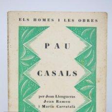 Libros antiguos: LIBRO FIRMADO POR PAU CASALS - PAU CASALS. ELS HOMES I LES OBRES - LA NOVA REVISTA. Nº 1, 1927. Lote 95537663