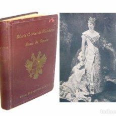 Libros antiguos: 1945 - MARÍA CRISTINA DE HABSBURGO, REINA DE ESPAÑA, POR ARMIE - MONARQUÍA - BIOGRAFÍAS - LÁMINA. Lote 95799863