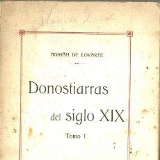 Libros antiguos: DONOSTIARRAS DEL SIGLO XIX. ADRIAN DE LOYARTE. 1913. SAN SEBASTIAN. Lote 95870723