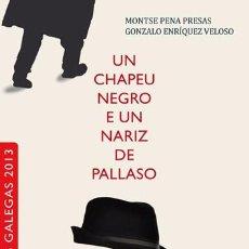 Libros antiguos: LIBRO + DVD. UN CHAPEU NEGRO E UN NARIZ DE PALLASO. ROBERTO VIDAL BOLAÑO. Lote 95874727