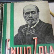 Libros antiguos: ROVETTA, CARLOS: EMILIO ZOLA LA VIDA Y LA OBRA DE QUIEN MÁS RELIEVE TUVO EN UN MOMENTO DE LA CONCIE. Lote 96016103