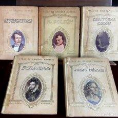 Libros antiguos: VIDAS DE GRANDES HOMBRES. 5 VOLÚMENES. VARIOS AUTORES. EDITORES SEIX Y BARRAL. 1922/1934.. Lote 97348463