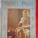 Libros antiguos: LOS GRANDES HOMBRES-MIGUEL ANGEL. Lote 97761655