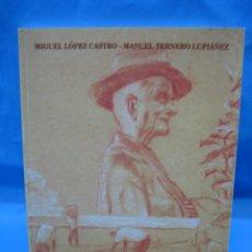 Libros antiguos: EL NIÑO DE LAS MORAS, ENTRE EL MAR Y EL CAMPO. MALAGA 1997. Lote 98592451
