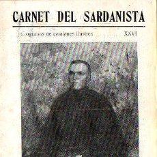 Libros antiguos: CARNET DEL SARDANISTA CATALANES ILUSTRES VERDAGUER (1949). Lote 98663791