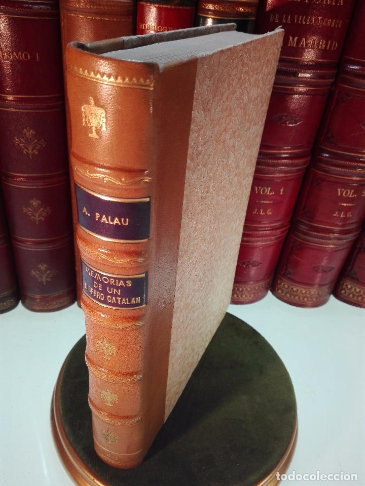 MEMORIAS DE UN LIBRERO CATALÁN - 1867-1935 - ANTONIO PALAU Y DULCET - BARCELONA - 1935 - (Libros Antiguos, Raros y Curiosos - Biografías )