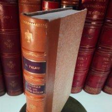 Libros antiguos: MEMORIAS DE UN LIBRERO CATALÁN - 1867-1935 - ANTONIO PALAU Y DULCET - BARCELONA - 1935 -. Lote 100473347