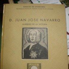 Libri antichi: D. JUAN JOSE NAVARRO MARQUES DE LA VICTORIA - PORTAL DEL COL·LECCIONISTA *****. Lote 100737695