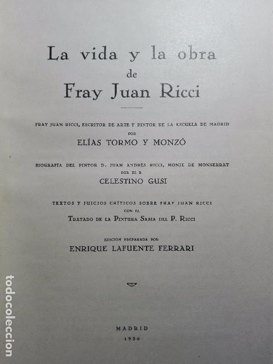 Libros antiguos: LA VIDA Y LA OBRA DE JUAN RICCI - ELÍAS TORMO Y MONZÓ - 2 TOMOS - MADRID - 1930 - - Foto 5 - 101320755