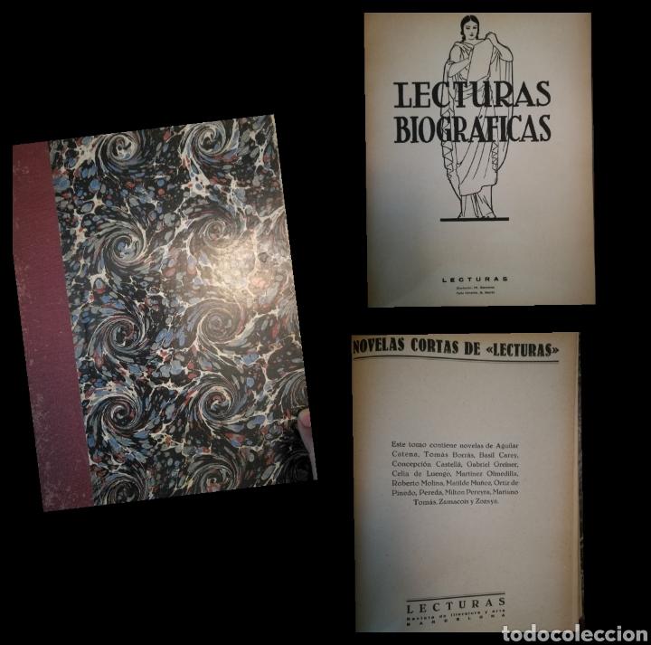 LECTURAS BIOGRAFICAS / NOVELAS CORTAS DE REVISTA LECTURAS ARTE Y LITERATURA 30'S.TOMO ÚNICO VER INFO (Libros Antiguos, Raros y Curiosos - Biografías )