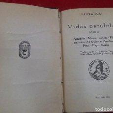 Libros antiguos: VIDAS PARALELAS TOMO IV. PLUTARCO. ESPASA CALPE. 1932. Lote 101533799