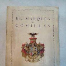 Libros antiguos: CONSTANTINO BAYLE: EL SEGUNDO MARQUÉS DE COMILLAS, DON CLAUDIO LÓPEZ BRÚ. (1928). Lote 101673203
