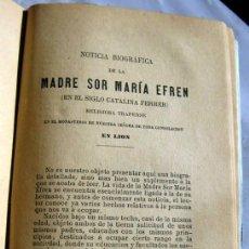 Libros antiguos: LA VIDA DEL P. MªEFREN - LO QUE ES LA TRAPA. Lote 101696931