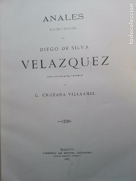 Libros antiguos: ANALES DE LA VIDA Y LAS OBRAS DE DIEGO DE SILVA VELAZQUEZ - G. CRUZADA VILLAMIL - MADRID - 1885 - - Foto 4 - 102059167
