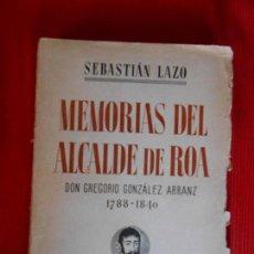 Libros antiguos: MEMORIAS DEL ALCALDE DE ROA-1788-1840. Lote 102299103