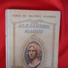 Libros antiguos: ALEJANDRO MAGNO. Lote 102301647