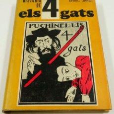 Libros antiguos: HISTORIA DE ELS 4 GATS, ENRIC JARDÍ, 1972, ED. AEDOS. 15X22CM. Lote 102574755