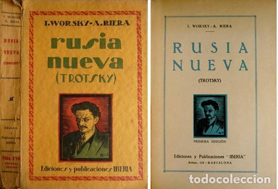 WORSKY, I. Y RIERA, AUGUSTO. RUSIA NUEVA. TROTSKY. 1928. (Libros Antiguos, Raros y Curiosos - Biografías )