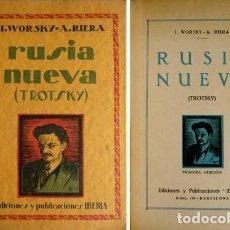 Libros antiguos: WORSKY, I. Y RIERA, AUGUSTO. RUSIA NUEVA. TROTSKY. 1928.. Lote 102681171