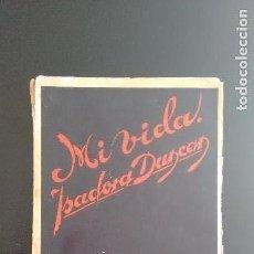 Libros antiguos: MI VIDA - ISADORA DUNCAN - MADRID 1929. Lote 103282335