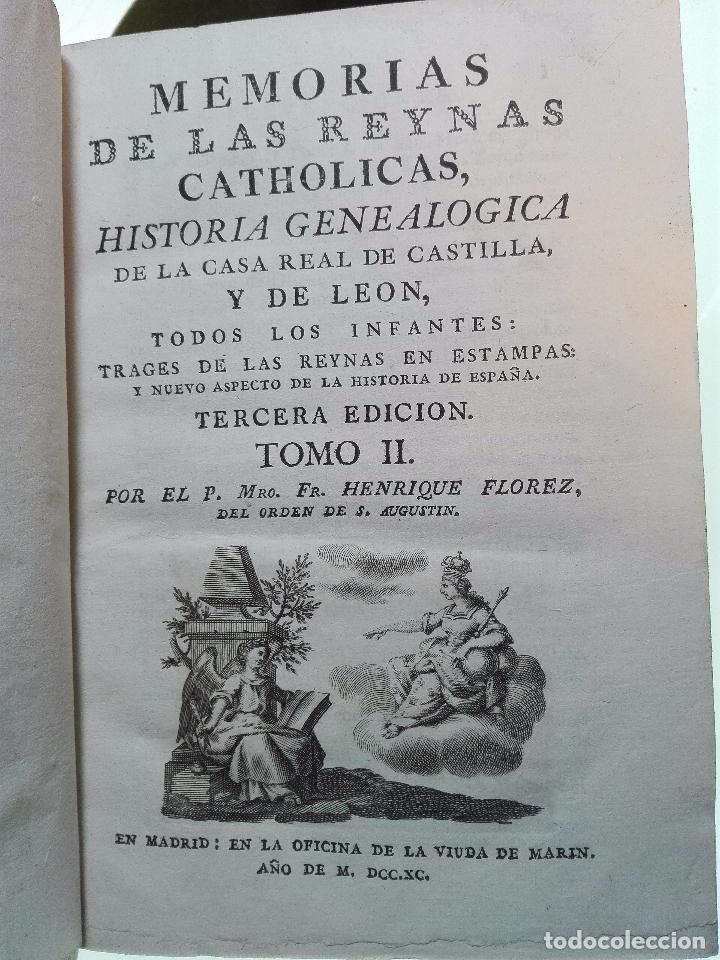 Libros antiguos: MEMORIAS DE LAS REYNAS CATHOLICAS - HISTORIA GENEALÓGICA DE LA CASA REAL DE CASTILLA - 2 TOMOS-1790 - Foto 11 - 103919683