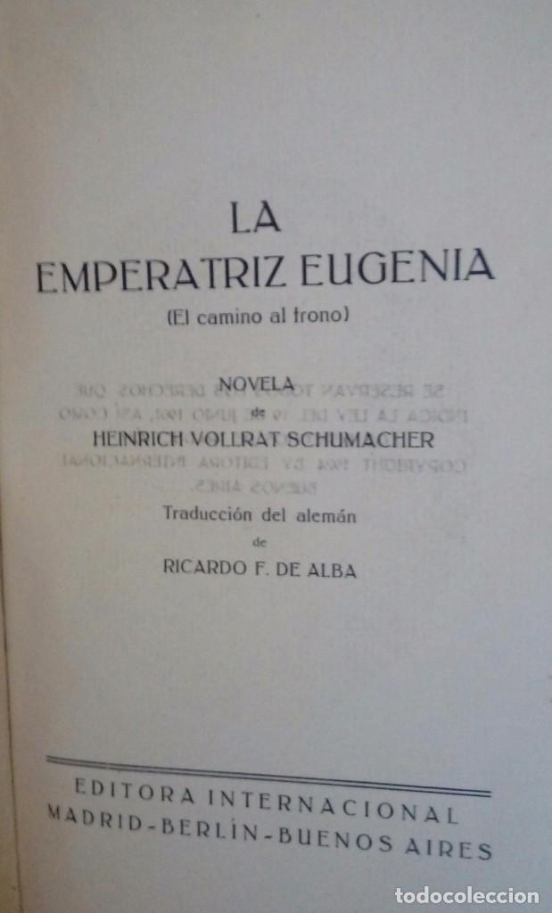 LA EMPERATRIZ EUGENIA EL CAMINO AL TRONO (Libros Antiguos, Raros y Curiosos - Biografías )