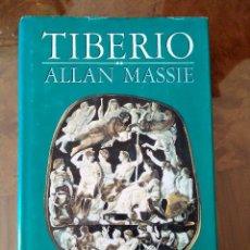 Libros antiguos: TIBERIO.- ALLAN MASSIE.-ED. EDHASA. Lote 104356163