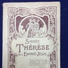 Libros antiguos: SAINTE THÉRÈSE DE L´ENFANT-JÉSUS. HISTOIRE D´UNE AME. 1925. Lote 104377043
