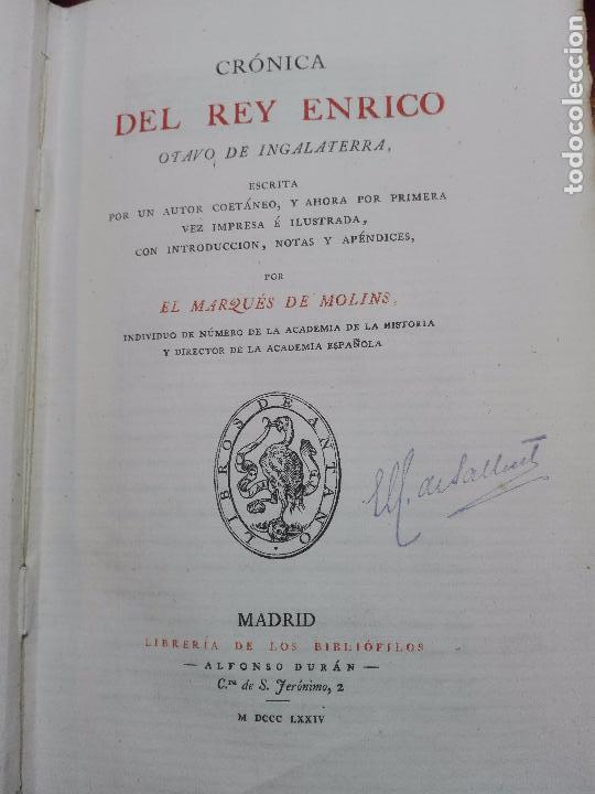 Libros antiguos: LIBROS DE ANTAÑO - CRÓNICA DEL REY ENRICO OTAVO DE INGLATERRA - POR EL MARQUES DE MOLINS - 1874 - - Foto 3 - 104449219