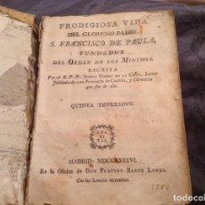 Livres anciens: LIBRO BIOGRAFÍA SIGLO XVIII SAN FRANCISCO PAULA 1786. Lote 241311185