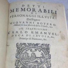 Libros antiguos: DETTI MEMORABILI DI GIOVANNI BOTERO ITALIA TORINO 1608 MUY BUEN ESTADO ITALIANO SIGLO XVII. Lote 106590327