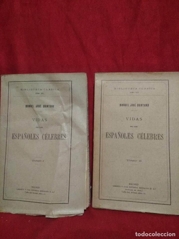 VIDAS DE LOS ESPAÑOLES CELEBRES TOMO I 1927 Y TOMO II 1928 MANUEL JOSE QUINTANA 1928 (Libros Antiguos, Raros y Curiosos - Biografías )