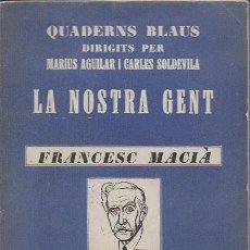 Libros antiguos: FRANCESC MACIA / A. MASERAS. BCN : CATALONIA, 193?. 17X14CM. 62 P.. Lote 107754875