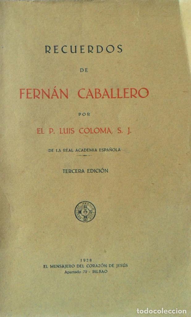 RECUERDOS DE FERNÁN CABALLERO. LUIS COLOMA. BILBAO 1928. (Libros Antiguos, Raros y Curiosos - Biografías )