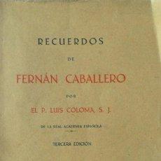 Libros antiguos: RECUERDOS DE FERNÁN CABALLERO. LUIS COLOMA. BILBAO 1928.. Lote 108747515