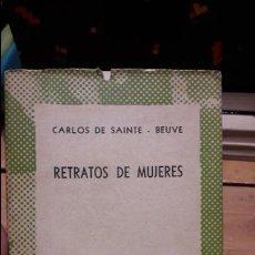 Libros antiguos: RETRATOS DE MUJERES CARLOS DE SAINTE - BEUVE PUBLICADO POR ESPASA-CALPE . Lote 108823879