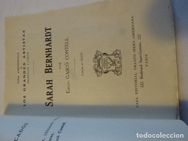 Libros antiguos: SARAH BERNHARDT. EMILIO GASCÓ CONTELL. CASA EDITORIAL FRANCO-IBERO-AMERICANA, 1927. 186 PP. ILUS - Foto 5 - 109152527